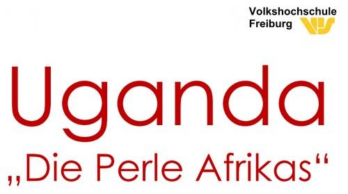 Uganda, die Perle Afrikas